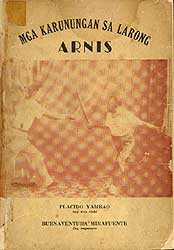 The First book on arnis, written in 1957 by Placido Yambao.
