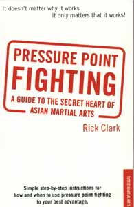Fightingarts book review pressure point fighting a secret pressure point fighting vital points dim mak hyel dul and kyusho jitsu are all words used to describe the methods of attacking vulnerable locations on ccuart Images